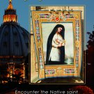 Saint Kateri Tekakwitha: A Pilgrimage into her Heart. (Original Price: $24.95)