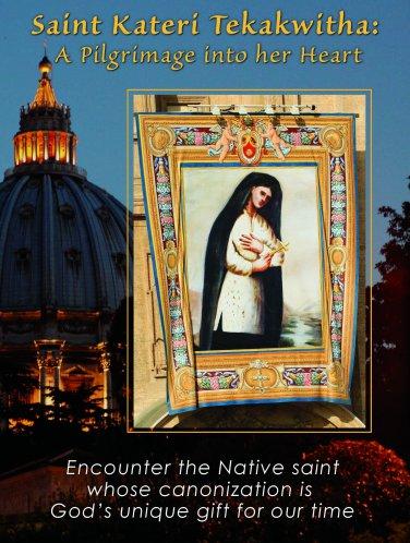 Saint Kateri Tekakwitha: A Pilgrimage into her Heart. (Original Price: $24.95)