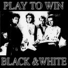 Play To Win by Black and White (Digital Only)
