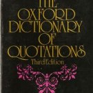 The Oxford Dictionary of Quotations Third Edition 1980 pb Book
