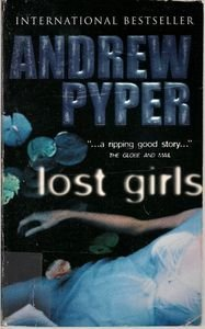 Lost Girls By Andrew Pyper 1999 Book pb