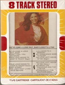 LORETTA LYNN We�ve Come a Long Way, Baby Vintage SEALED 8 Track Tape MUSIC