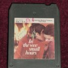 In The Wee Small Hours Volumes 1 & 2 Vintage 8 Track Tape Music Stereo Cartridge