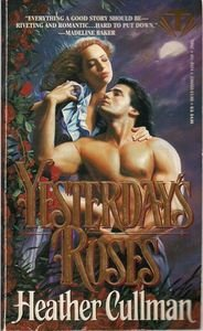 Yesterday's Roses by Heather Cullman 1995 Book pb