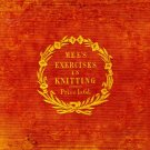 """Exercises In Knitting""-By Cornelia Mee"