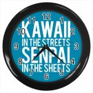 Kawaii In The Streets Senpai In The Sheets 10 Inch Wall Clock Home Decoration