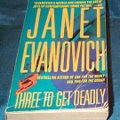 Janet Evanovich - - Three To Get Deadly