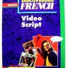 Heath DISCOVERING FRENCH Video Script McDougal Littell - Valette BLEU BONJOUR !