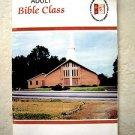 Adult Bible Class September October November 1999 FALL QUARTER Union Gospel Pres