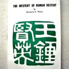 The Mystery of Human Destiny by Charlotte D. Wang A Chinese widow living US Book