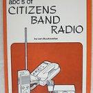 abc's of Citizens Band Radio by Len Buckwalter Lafayette Radio Electronics book