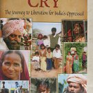 Freedom Cry by John Gilman - The Journey to liberation for India's Oppressed NEW