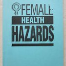 Female Health Hazards Kerri Bodner PB book Soundview Publications girl lady inf
