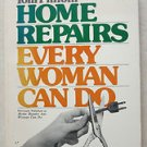 Home Repairs Every Woman Can Do by Tom Philbin PB book 0133950204 do themself co