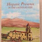 Hispanic Presence in The United States edited by Frank de Varona PB book Nationa