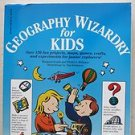 Geography Wizardry for KIDS over 150 fun projects, maps, games... Margaret kenda