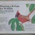 Planting a Refuge for Wildlife - How to create a backyard habitat for Florida bi