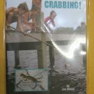 Let's Go Crabbing by Joe Malat Wellspring # 181 crap book outdoor fishing NEW Pa