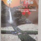In His shadow A devotional for Christians living with HIV Joan Yorba-Gray book p