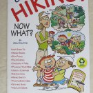 We're going Hiking ! Now What ? book paperback Everything you need to know fish