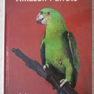 Yellow Fronted Amazon Parrots by Dr. Edward J. Mulawka Hard cover bk 087666835X