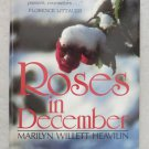 Roses in December Marilyn Willett Heavilin FINDING STRENGTH WITHIN GRIEF new pb