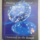 Seizing The Moment Personal Prayer Journal Volume 1 Diamonds in the Rough book