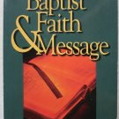The Baptist Faith & Message Herschel H. Hobbs pb book What Does It Mean to be a