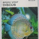 Enjoy Your discus pb book The pet library LTD No. 309 Earl Schneider editor fish