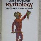 A Mentor Book Edith Hamilton Mythology Timeless tales of Gods and heroes book pb