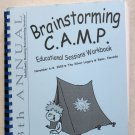 Brainstroming CAMP Educational Sessions Workbook Nov. 6-8 2002 13th annual book