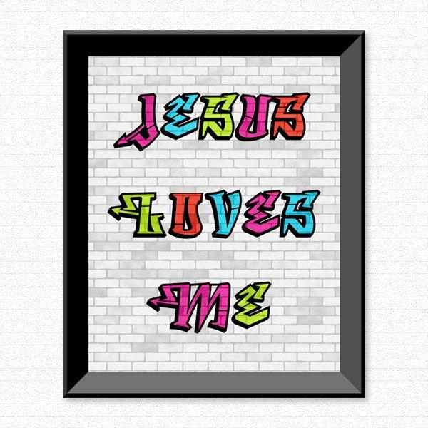 Jesus loves Me - Graffiti - Printable Wall Art