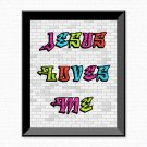 Jesus loves Me - Graffiti - Printable Wall Art