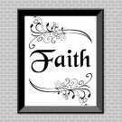 Faith (B&W) Printable Wall Art