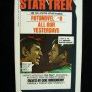 Star Trek Fotonovel #6 All Our Yesterdays