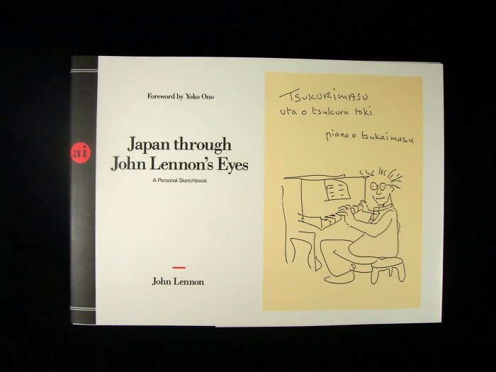 Japan through John Lennon's Eyes A Personal Sketchbook 1992