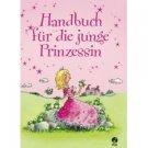 Handbuch für die junge Prinzessin