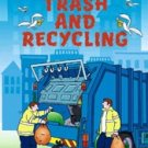 Trash and Recycling Kid Kit