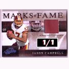 1/1 Jason Campbell 2008 Marks of Fame Materials Prime #MOF-35 Browns, Raiders, Redskins