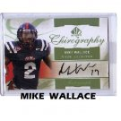 Mike Wallace 2010 SP Authentic Chirography Autograph #CH-MW Steelers Vikings