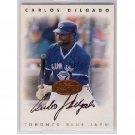 Carlos Delgado Auto 1996 Leaf Signature Series Autograph #57 Blue Jays