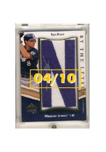 Ryan Braun #/10 2009 SP Authentic By the Letter Signatures Autograph #BTL-RB Brewers