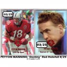 Peyton Manning 2-Card Lot 2000 Edge Destiny #PM8 & #PM35 Red Holo-Foil #03/25 Broncos, Colts