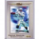 Peyton Manning 2001 Fleer Showcase AC #105 Broncos, Colts