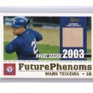 Mark Teixeira 2003 Topps Traded Future Phenoms Relics #FP-MT Yankees, Rangers