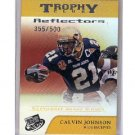 Calvin Johnson RC 2007 Press Pass Trophy Club Reflectors #71 Lions #/500