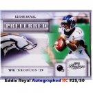 Eddie Royal Auto #/50 2009 Playoff Prestige Preferred Signatures #9 Broncos