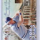 George Brett 2001 Fleer Premium Decade of Excellence #35 DE Royals HOF