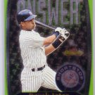 Derek Jeter 2000 Fleer Showcase Final Answer #6FA Insert  Yankees