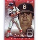 Carl Yastrzemski 2005 Fleer Showcase History #132 Red Sox HOF